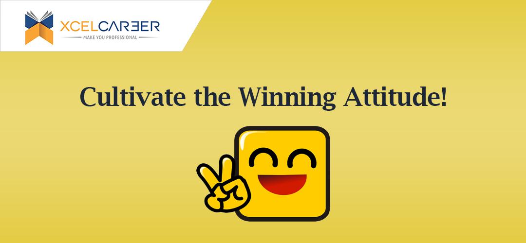 Cultivate the Winning Attitude!